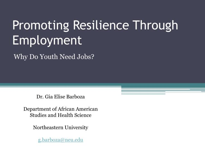 promoting resilience through employment n.