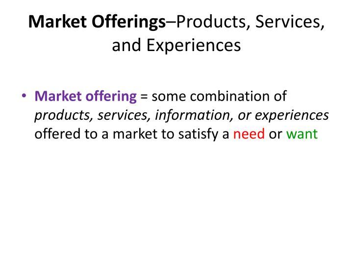 market offerings products services experiences