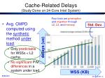 cache related delays study done on 24 core intel system
