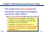 proper overhead accounting is tricky