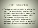 half truths or lies