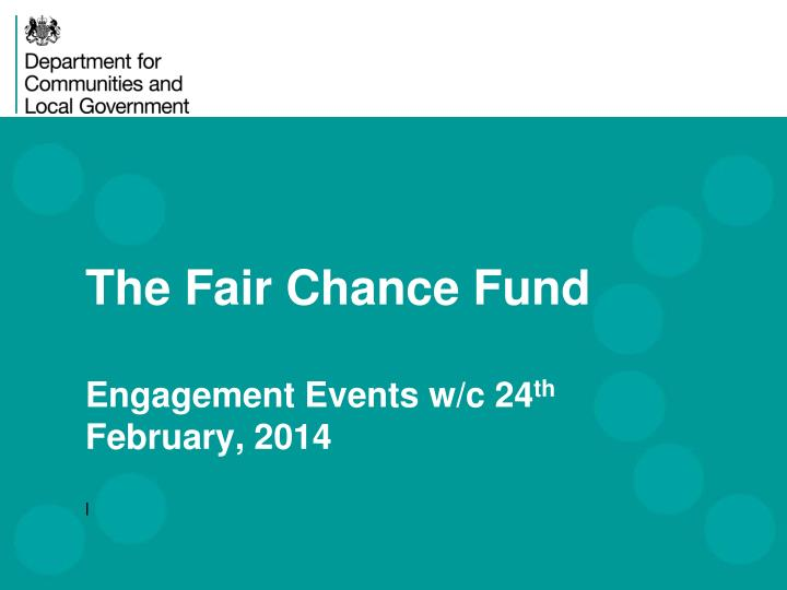 the fair chance fund engagement events w c 24 th february 2014 n.