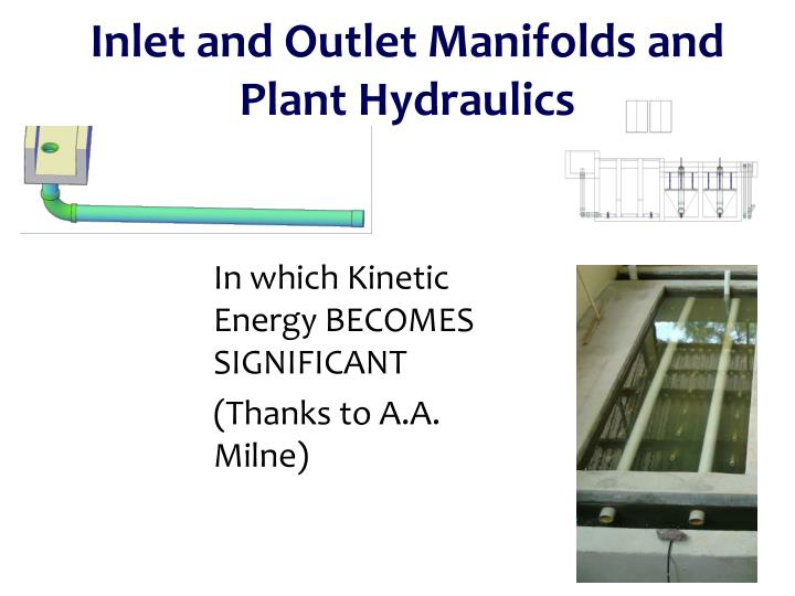 inlet and outlet manifolds and plant hydraulics n.