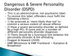 dangerous severe personality disorder dspd