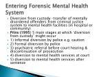 entering forensic mental health system