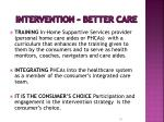 intervention better care