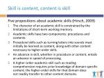 skill is content content is skill