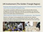 un involvement the golden triangle region