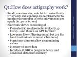 q1 how does actigraphy work