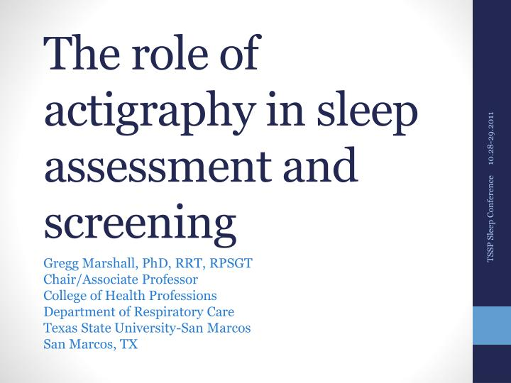 the role of actigraphy in sleep assessment and screening n.