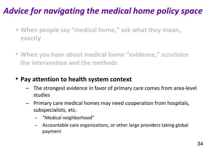 Advice for navigating the medical home policy space