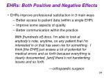 ehrs both positive and negative effects