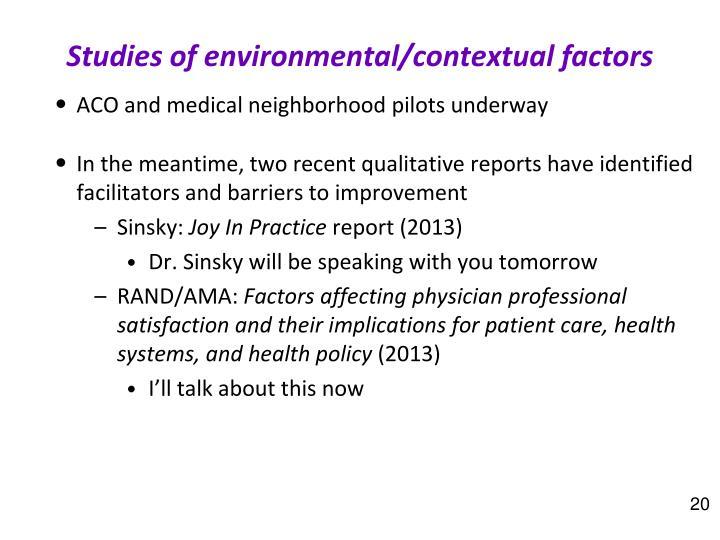 Studies of environmental/contextual factors