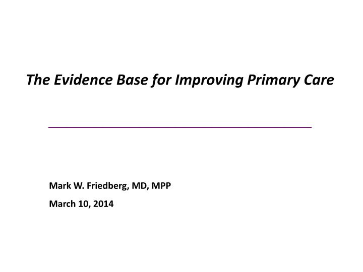 The evidence base for improving primary care