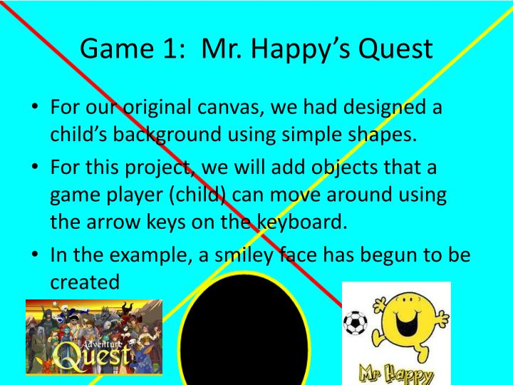 game 1 mr happy s quest n.