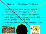 game 1 mr happy s quest