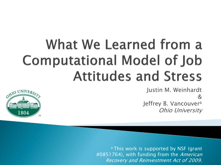 what we learned from a computational model of job attitudes and stress n.