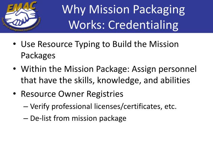 Why Mission Packaging Works: Credentialing