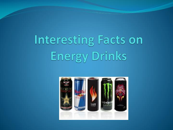 interesting facts on energy drinks n.
