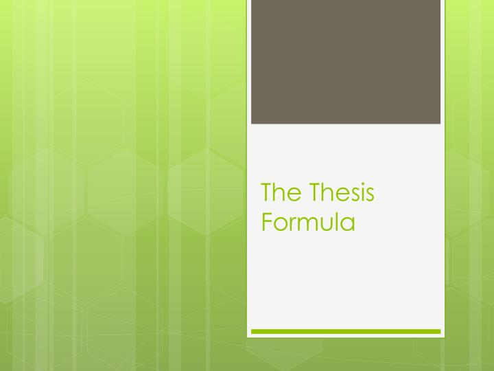 the thesis formula n.