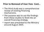 prior to removal of user fees cont