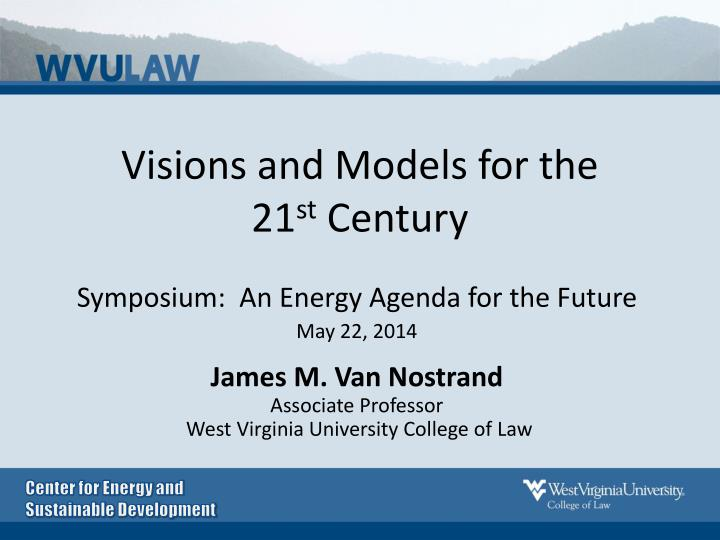 visions and models for the 21 st century n.