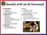 benefits of rc to rc personnel