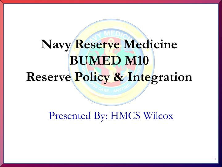 navy reserve medicine bumed m10 reserve policy integration n.