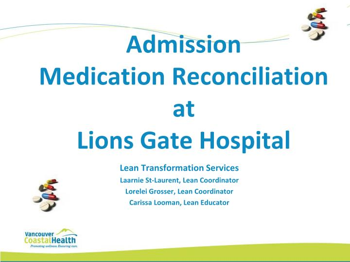 admission medication reconciliation at lions gate hospital n.