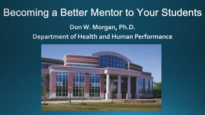 becoming a better mentor to your students n.