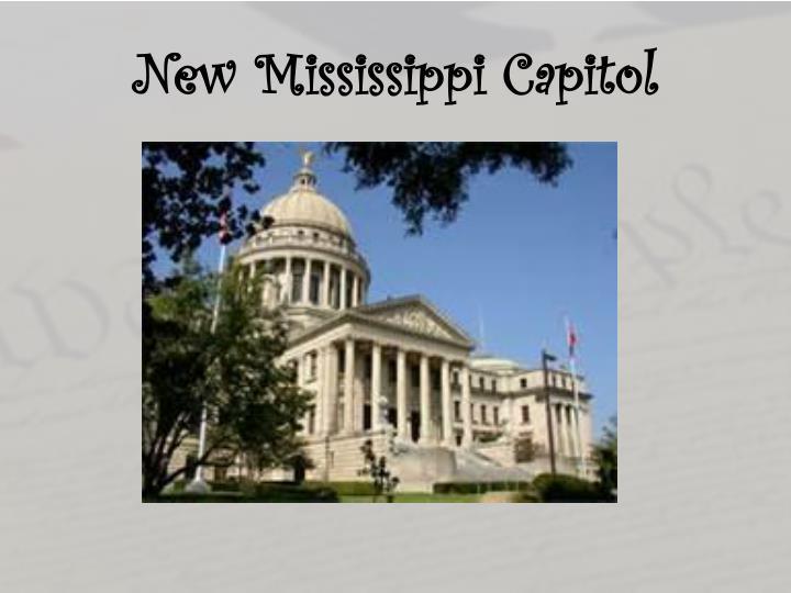 New Mississippi Capitol