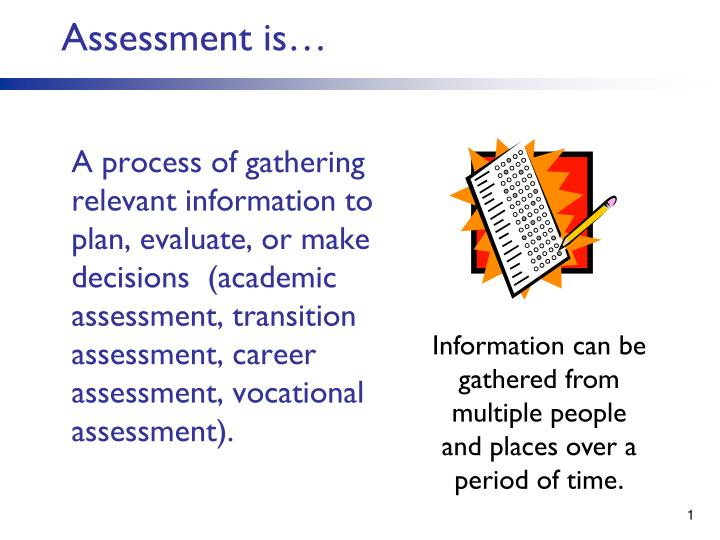 assessment is