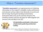 what is transition assessment