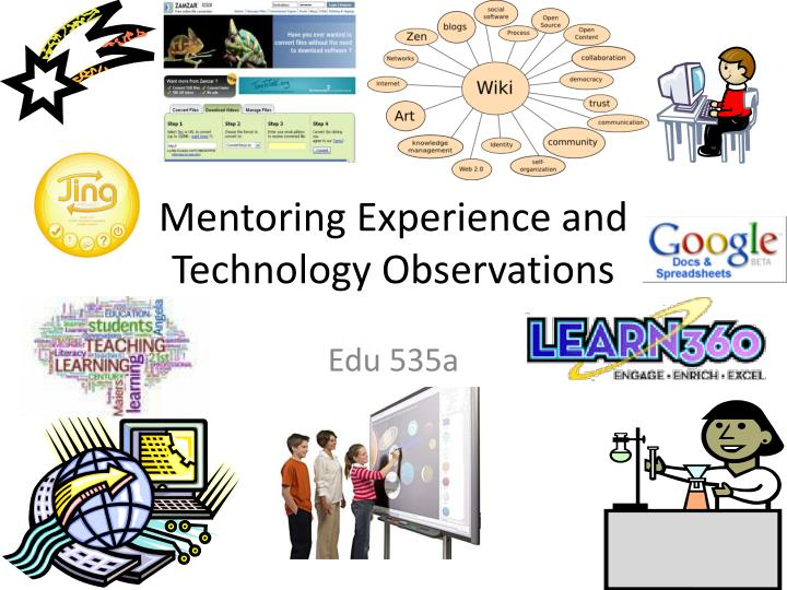 mentoring experience and technology observations n.