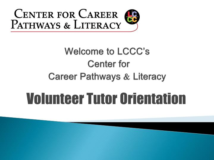 welcome to lccc s center for career pathways literacy n.