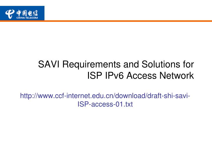 savi requirements and solutions for isp ipv6 access network n.