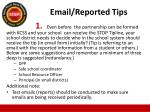 email reported tips
