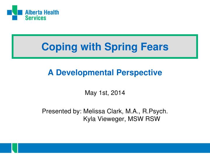 coping with spring fears n.