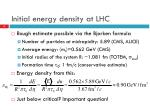 initial energy density at lhc