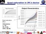 quasi saturation in jpl s device