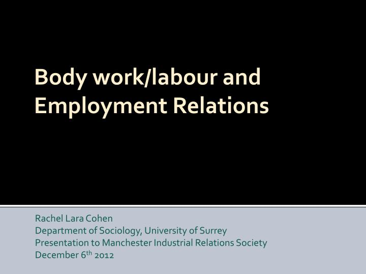body work labour and employment relations n.