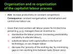 organisation and re organisation of the capitalist labour process