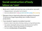 social construction of body labour as care