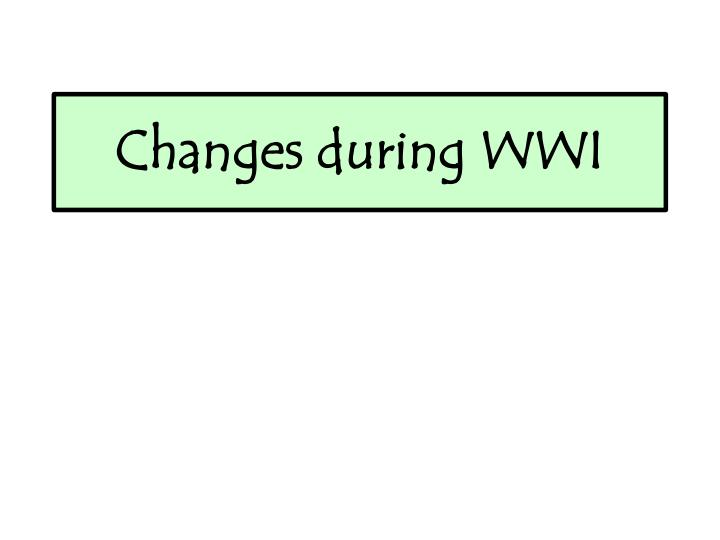 changes during wwi n.