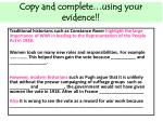 copy and complete using your evidence