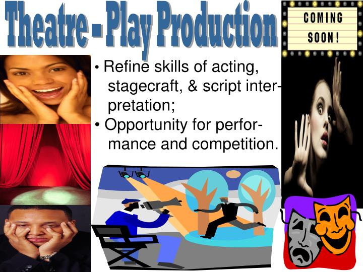 Theatre – Play Production