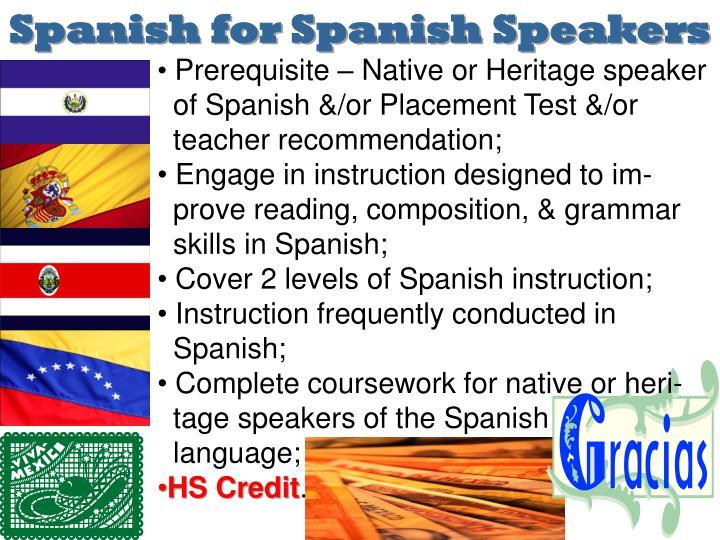 Spanish for Spanish Speakers