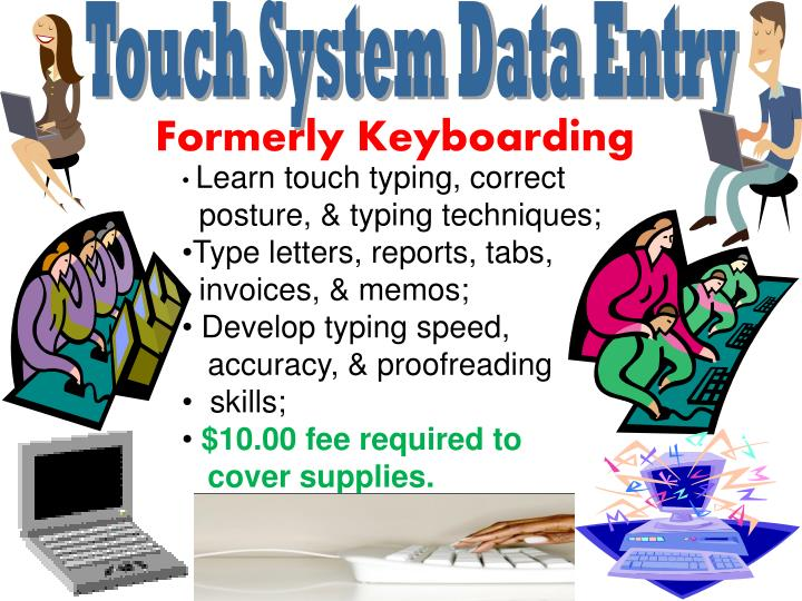 Touch System Data Entry