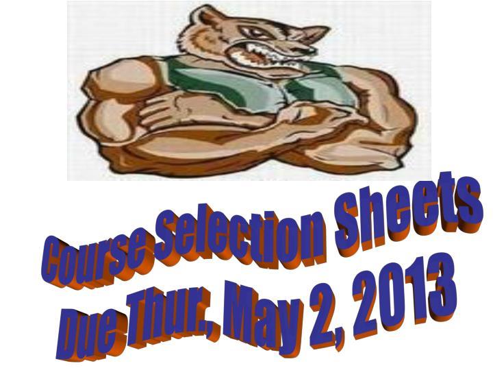 Course Selection Sheets