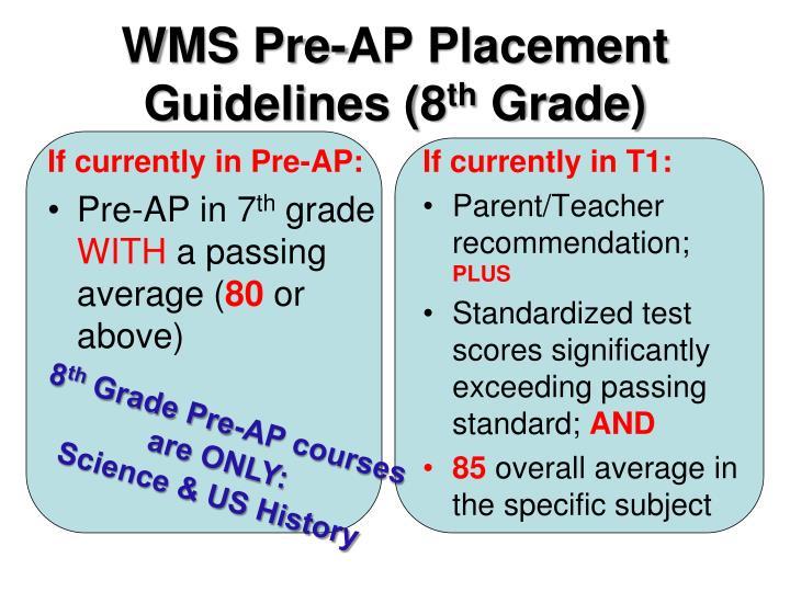 WMS Pre-AP Placement Guidelines (8